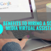 5 Benefits to hiring a Social Media Virtual Assistant (VA)